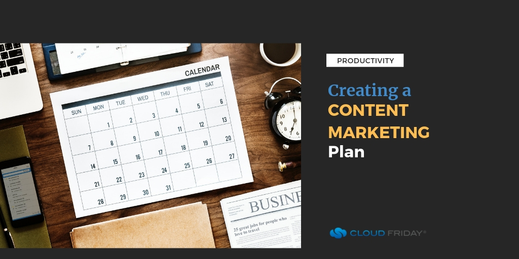 Creating a Content Marketing Plan Featured Image