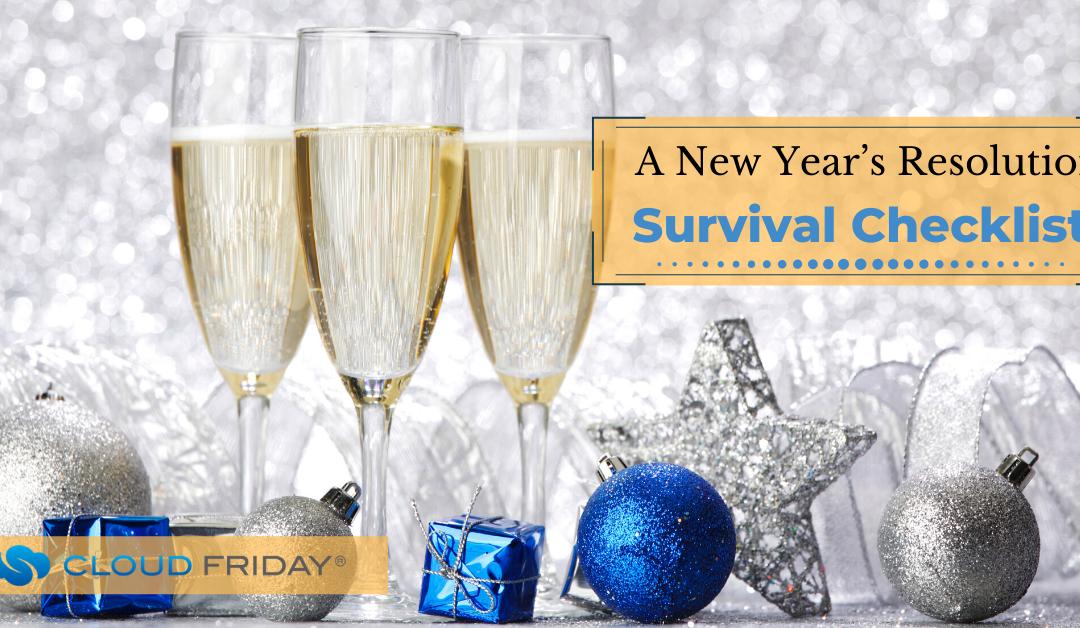 A New Year's Resolution Survival Checklist