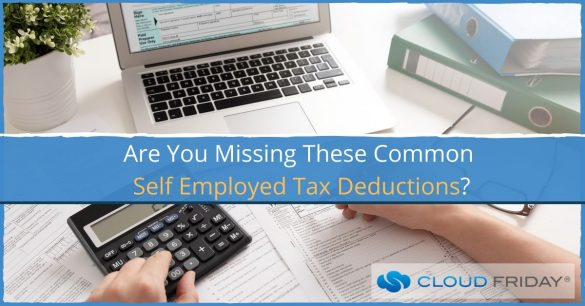 Are You Missing These Common Self Employed Tax Deductions_