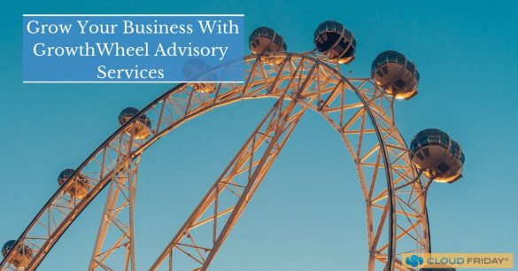 Grow Your Business With GrowthWheel Advisory Services