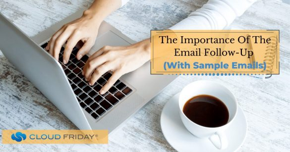 The importance of follow up emails